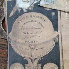 Libros antiguos: ASTRONOMIE ENSEIGNEE EN 22 LECONS, OU LES MERVEILLES DES CIEUX. Lote 158409430