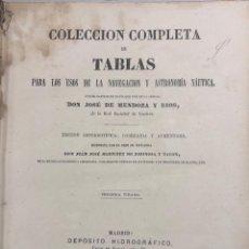Libros antiguos: COLECCION COMPLETA DE TABLAS DE NAVEGACION DE MENDOZA. MADRID, 1973. PAGS 548.. Lote 159625298