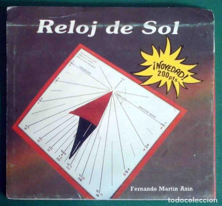 RELOJ DE SOL - FERNANDO MARTÍN ASÍN, 1987 (Libros Antiguos, Raros y Curiosos - Ciencias, Manuales y Oficios - Astronomía)