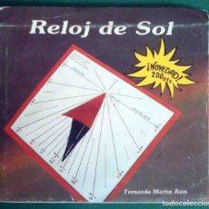 Libros antiguos: RELOJ DE SOL - FERNANDO MARTÍN ASÍN, 1987. Lote 162125010