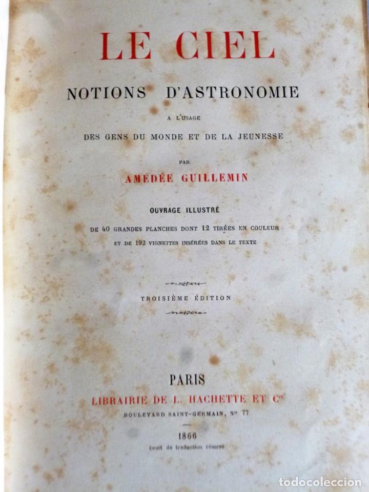 Libros antiguos: LE CIEL. NOTIONS D´ASTRONOMIE - Foto 2 - 162496214