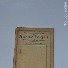 Libros antiguos: ASTROLOGIA DE DIEGO DE ARTEA. Lote 170856505