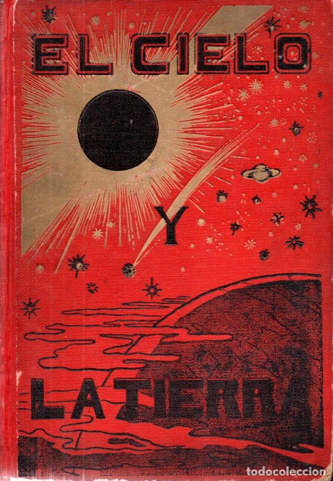 RAMÓN POMÉS : EL CIELO Y LA TEIRRA (CHIQUÉS, C. 1900) (Libros Antiguos, Raros y Curiosos - Ciencias, Manuales y Oficios - Astronomía)