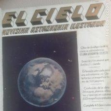 Libros antiguos: EL CIELO. NOVISIMA ASTRONOMÍA ILUSTRADA. EDITORIAL SEGUÍ. 1920. Lote 174466498