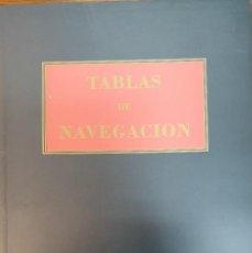 Libros antiguos: TABLAS DE NAVEGACION DE MARTINEZ JIMENEZ. Lote 176454463