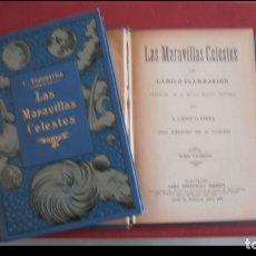 Libros antiguos: LAS MARAVILLAS CELESTES. CAMILO FLAMMARION. 2 VOLÚMENES. Lote 177401342