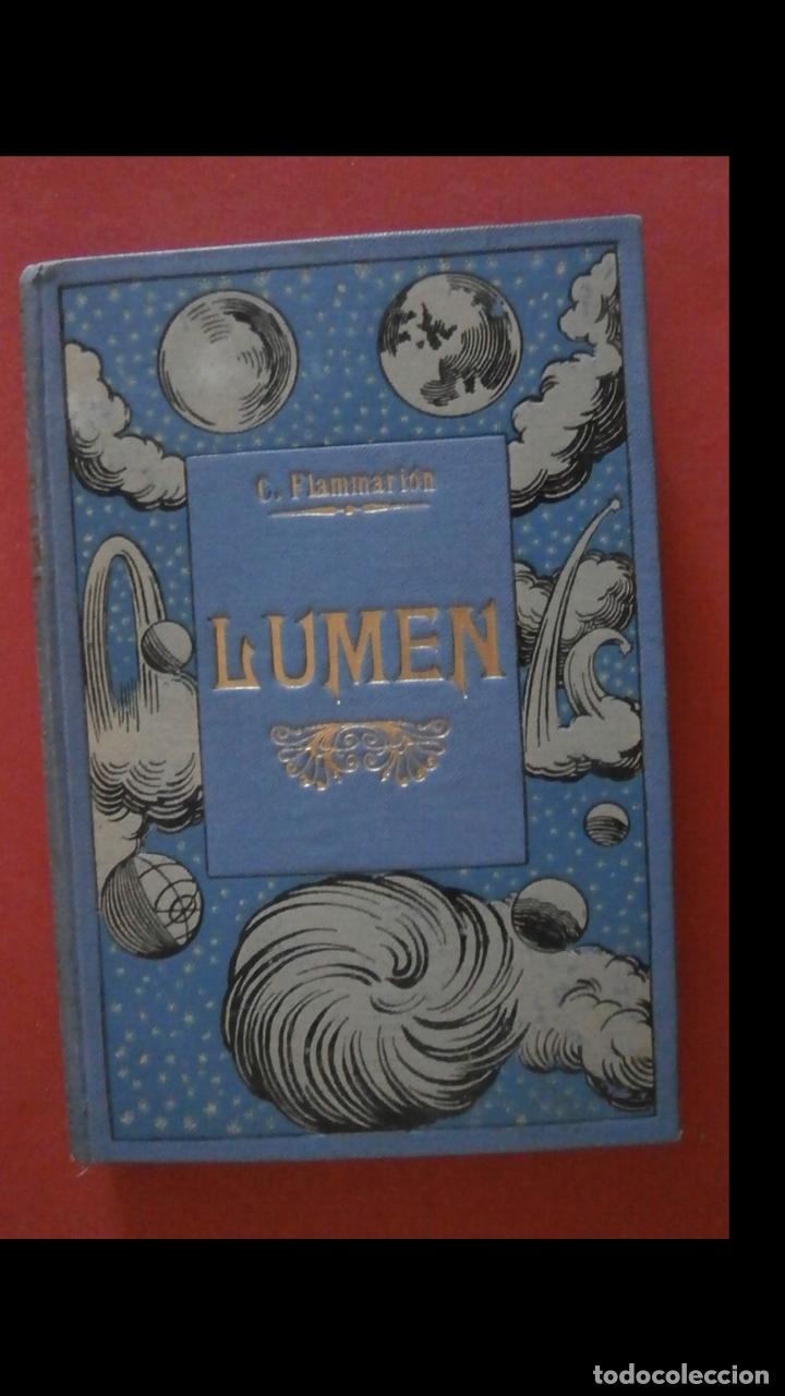 LUMEN. HISTORIA DE UN ALMA CAMILO FLAMMARION. (Libros Antiguos, Raros y Curiosos - Ciencias, Manuales y Oficios - Astronomía)
