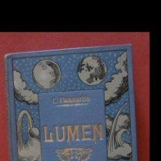 Livros antigos: LUMEN. HISTORIA DE UN ALMA CAMILO FLAMMARION.. Lote 177402165