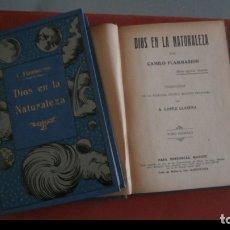 Libros antiguos: DIOS EN LA NATURALEZA. CAMILO FLAMMARION. 2 VOLUMENES.. Lote 177402372
