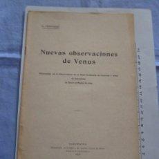Libros antiguos: LIBRO NUEVAS OBSERVACIONES DE VENUS. AÑO 1898. EDUARD FONTSERÉ. IMPRENTA L'AVENÇ. Lote 178095293