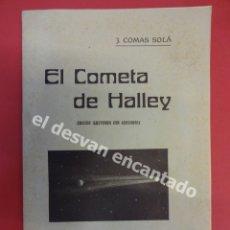 Libros antiguos: ASTRONOMIA. COMETA HALLEY. BARCELONA, 1910] EL COMETA DE HALLEY (EDICIÓN ILUSTRADA CON GRABADOS. Lote 178805898