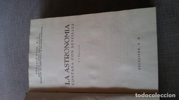 LA ASTRONOMIA CONTADA CON SENCILLEZ, IGNACIO PUIG S (Libros Antiguos, Raros y Curiosos - Ciencias, Manuales y Oficios - Astronomía)
