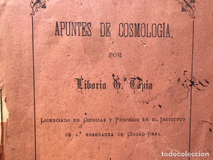Libros antiguos: Apuntes de cosmología Liberio García tapia. Ciudad real. 1895. Raro. Difícil - Foto 3 - 178992455