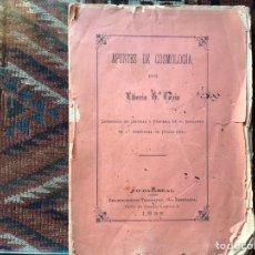 Libros antiguos: APUNTES DE COSMOLOGÍA LIBERIO GARCÍA TAPIA. CIUDAD REAL. 1895. RARO. DIFÍCIL. Lote 178992455