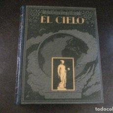 Libros antiguos: EL CIELO. NOVÍSIMA ASTRONOMÍA ILUSTRADA. - JOSÉ COMAS SOLÁ.. Lote 180315182