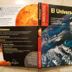 Libros antiguos: LAROUSSE DESCUBRE - EL UNIVERSO. Lote 182869395