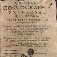 Libros antiguos: LIBRO DE LA COSMOGRAPHIA UNIVERSAL DEL MUNDO, Y PARTICULAR DESCRIPCIÓN DE LA SIRIA Y TIERRA SANTA -. Lote 183842471