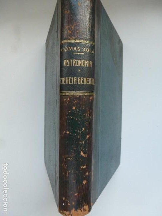 Libros antiguos: ASTRONOMÍA Y CIENCIA GENERAL. JOSÉ COMAS SOLÁ. 1907 - Foto 2 - 184326606