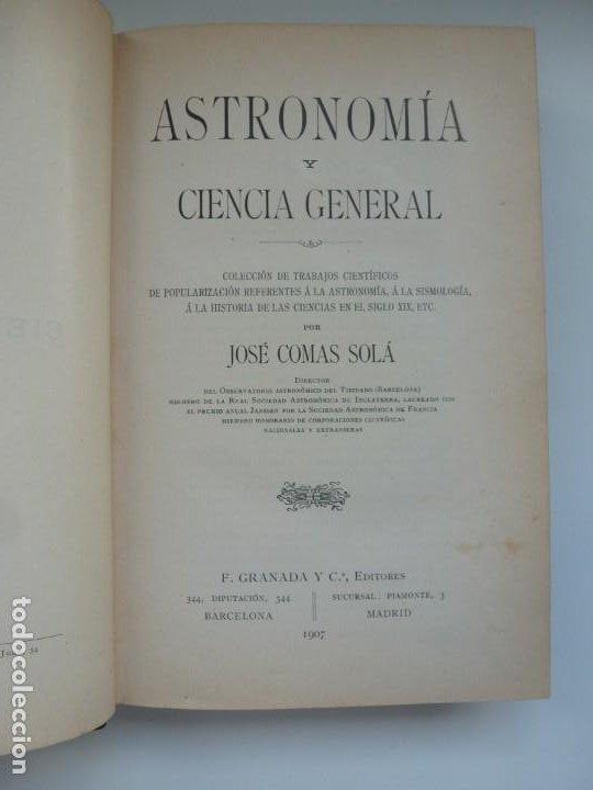 Libros antiguos: ASTRONOMÍA Y CIENCIA GENERAL. JOSÉ COMAS SOLÁ. 1907 - Foto 4 - 184326606