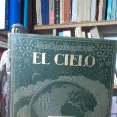 Libros antiguos: COMAS SOLA: EL CIELO Y LA TIERRA. EL CIELO, (CASA EDITORIAL SEGUI, AÑOS 30).. Lote 185896487