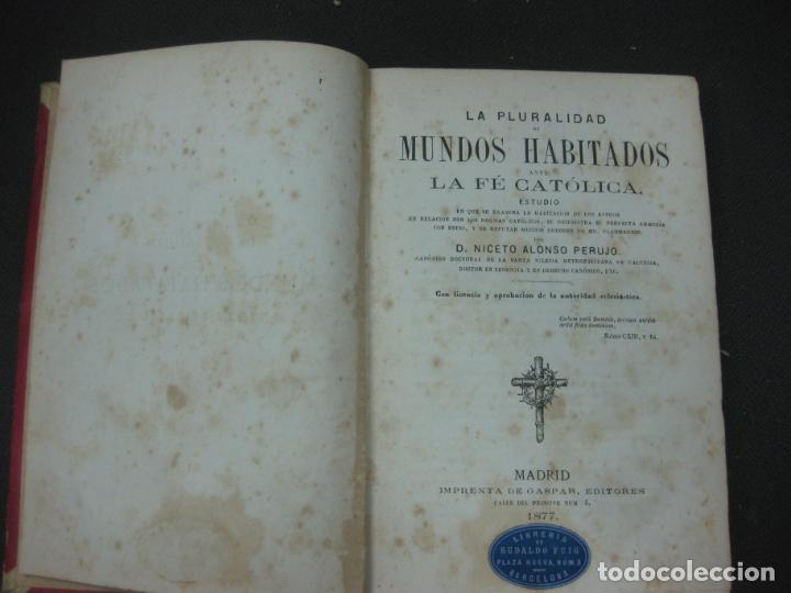 Libros antiguos: LA PLURALIDAD DE MUNDOS HABITADOS ANTE LA FE CATOLICA. NICETO ALONSO PERUJO. IMP. GASPAR EDIT.1877. - Foto 2 - 190115600