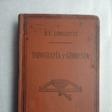 Libros antiguos: 1887-CURSO COMPLETO DE TOPOGRAFÍA GEODESIA Y PRINCIPIOS ASTRONÓMICOS APLICADOS A GEODESIA LIMELETTE. Lote 190785955