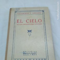 Libros antiguos: EL CIELO VICTORIANO F ASCARZA LECTURAS CIENTÍFICAS SOBRE ASTRONOMÍA ED MAGISTERIO ESPAÑOL. Lote 190901225