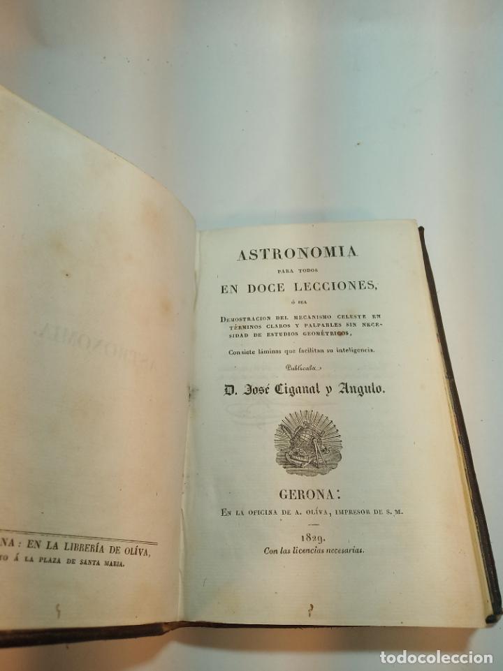 Libros antiguos: Astronomía para todos en doce lecciones. D. José Ciganal y Angulo. Gerona. 1829. Oficina de A. Oliva - Foto 3 - 192783413