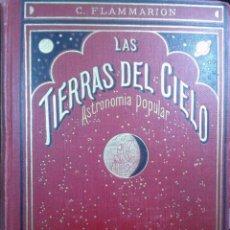 Libros antiguos: LAS TIERRA DEL CIELO. ASTRONOMÍA POPULAR. - FLAMARIÓN, CAMILO ( 1842-1925 ). Lote 193471447