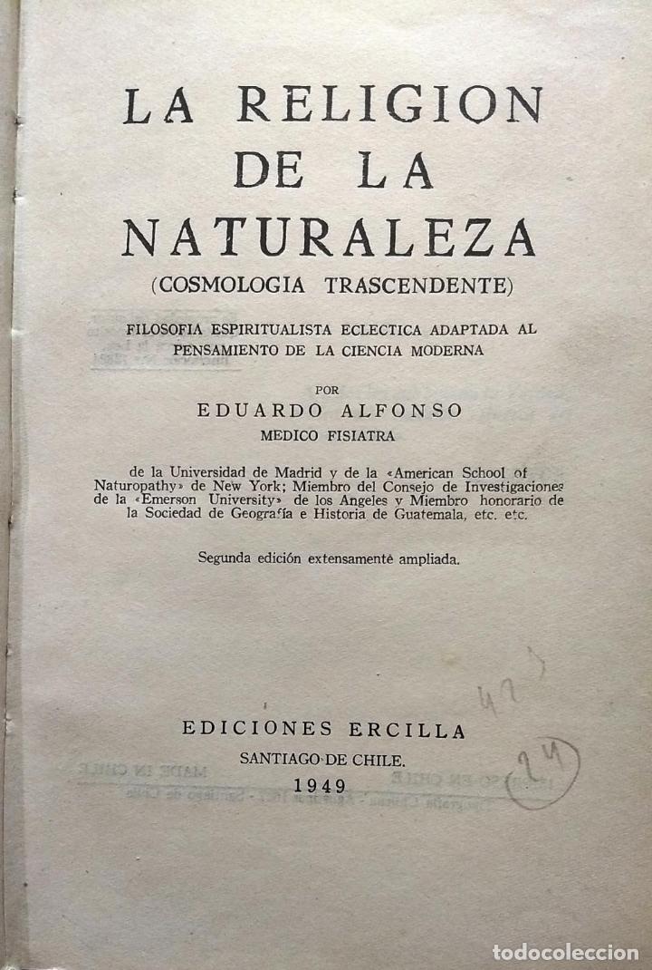 LA RELIGIÓN DE LA NATURALEZA (COSMOLOGÍA TRASCENDENTE). - ALFONSO, EDUARDO (Libros Antiguos, Raros y Curiosos - Ciencias, Manuales y Oficios - Astronomía)