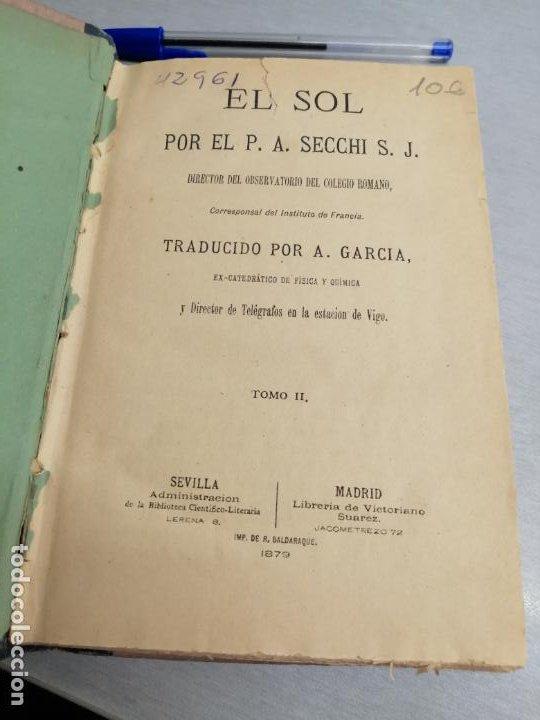 Libros antiguos: EL SOL / TOMO II / P. A. SECCHI S. J. / AÑO 1879 - Foto 2 - 193569590