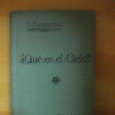 Libros antiguos: C. FLAMMARION. ¿QUE ES EL CIELO? BIBLIOTECA DE ENSEÑANZA POPULAR TOMO I. EDITORIAL ATLANTE.. Lote 193990718