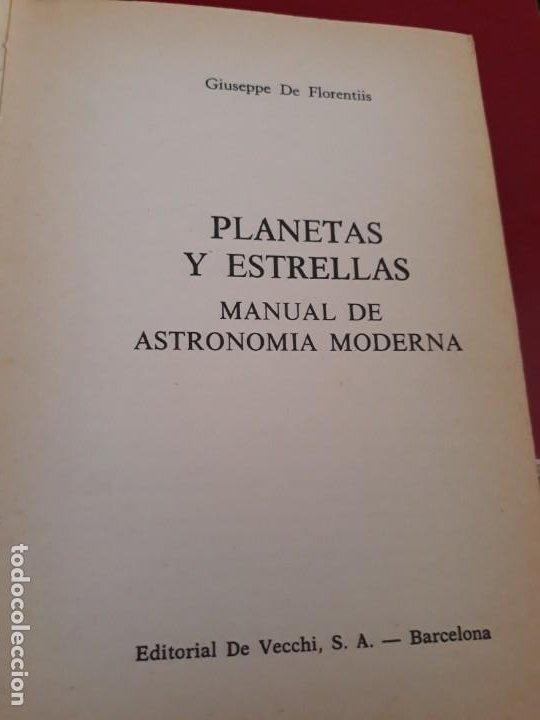 Libros antiguos: Planetas y estrellas. Manual de Astronomia Moderna. 1977 - Foto 4 - 194568706