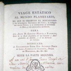 Libros antiguos: HERVAS Y PANDURO, LORENZO: VIAGE ESTATICO AL MUNDO PLANETARIO. T. IV, SIGUE LA PARTE 2ª. 1794. Lote 195116172