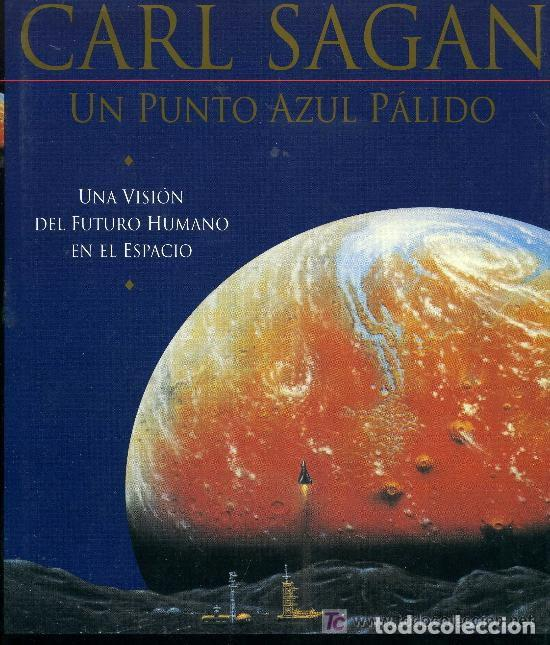 UN PUNTO AZUL PALIDO - TAPA DURA (Libros Antiguos, Raros y Curiosos - Ciencias, Manuales y Oficios - Astronomía)