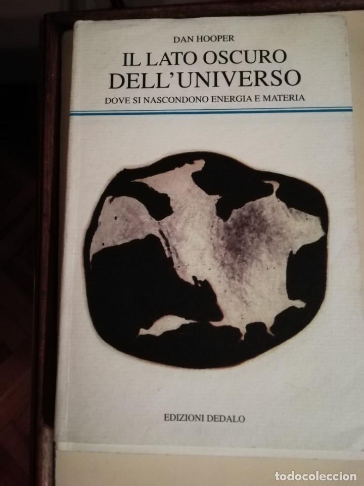 IL LATO OSCURO DELL'UNIVERSO, EN ITALIANO (Libros Antiguos, Raros y Curiosos - Ciencias, Manuales y Oficios - Astronomía)