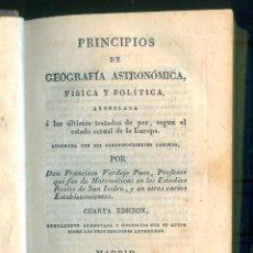 Livros antigos: NUMULITE L1259 PRINCIPIOS DE GEOGRAFÍA ASTRONÓMICA FÍSICA Y POLÍTICA FRANCISCO VERDEJO MADRID 1832. Lote 196289646