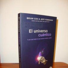 Livros antigos: EL UNIVERSO CUÁNTICO - BRIAN COX & JEFF FORSHAW - DEBATE, MUY BUEN ESTADO. Lote 196768753