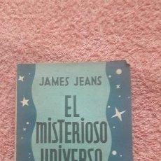 Livros antigos: EL MISTERIOSOS UNIVERSO JAMES JEANS. Lote 198219536
