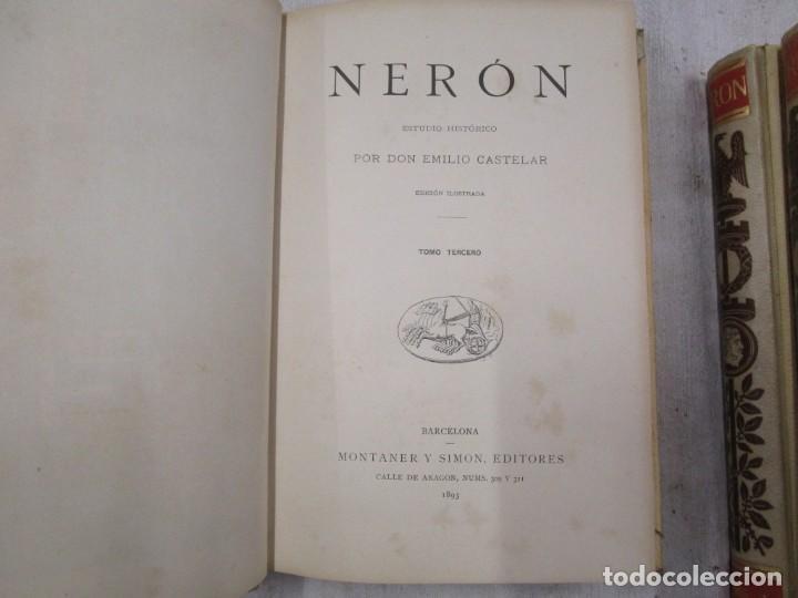 Libros antiguos: NERÓN, ESTUDIO HISTÓRICO - EMILIO CASTELAR -EDI MONTANER Y SIMÓN1891/93 3 TOMOS + INFO - Foto 13 - 198605972