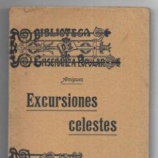 Libros antiguos: EXCURSIONES CELESTES. VERSIÓN ESPAÑOLA DE D. DE BERAZA. AMIGUES. 1910. Lote 203289918