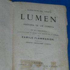 Libros antiguos: (MF) CAMILO FLAMMARION - NARRACIONES DEL INFINITO - LUMEN HISTORIA DE UN COMETA 1874. Lote 203799650