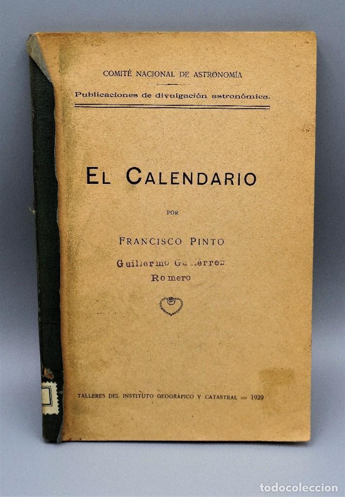 EL CALENDARIO FRANCISCO PINTO COMITÉ NACIONAL DE ASTROLOGIA 1929 (Libros Antiguos, Raros y Curiosos - Ciencias, Manuales y Oficios - Astronomía)