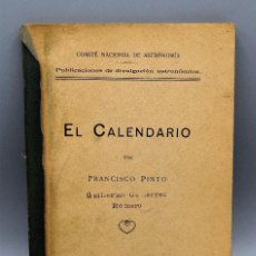 Libros antiguos: EL CALENDARIO FRANCISCO PINTO COMITÉ NACIONAL DE ASTROLOGIA 1929. Lote 204672531