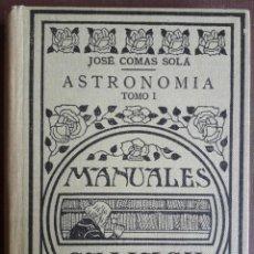 Libros antiguos: JOSE COMAS SOLÁ . ASTRONOMIA I. Lote 204746315