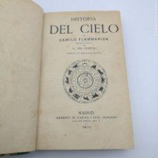 Libros antiguos: HISTORIA DEL CIELO 1874 POR CAMILO FLAMMARION.. Lote 205318551