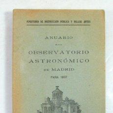 Libros antiguos: ANUARIO DEL OBSERVATORIO ASTRONOMICO DE MADRID PARA 1937. GUERRA CIVIL. Lote 205827792
