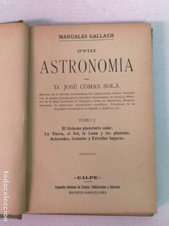 Libros antiguos: ASTRONOMÍA JOSÉ COMAS SOLA MANUALES GALLACH - Foto 3 - 206312501