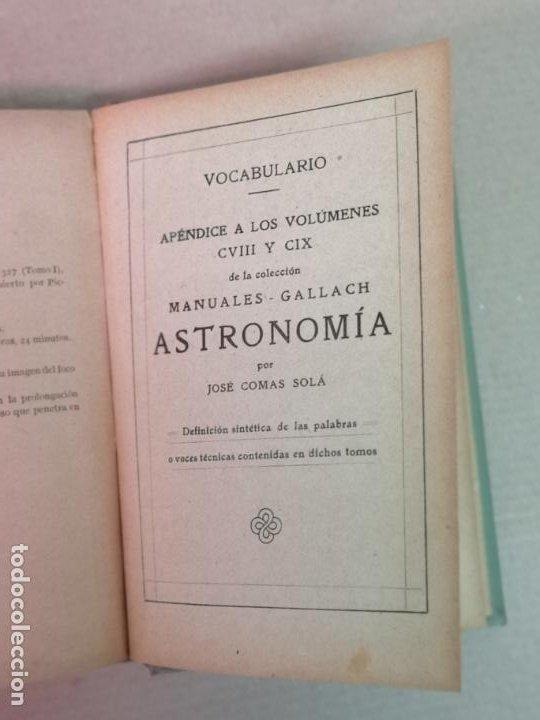Libros antiguos: ASTRONOMÍA JOSÉ COMAS SOLA MANUALES GALLACH - Foto 17 - 206312501