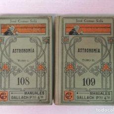 Livros antigos: ASTRONOMÍA JOSÉ COMAS SOLA MANUALES GALLACH. Lote 206312501